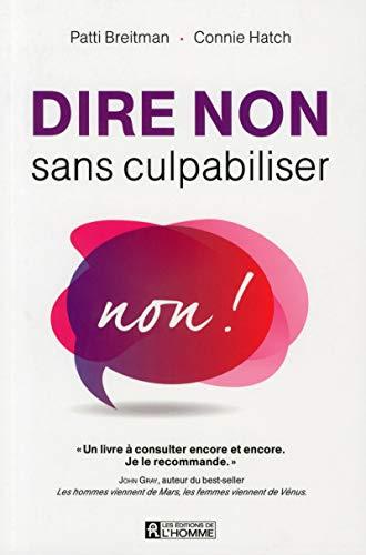 9782761933513: Dire non sans culpabiliser