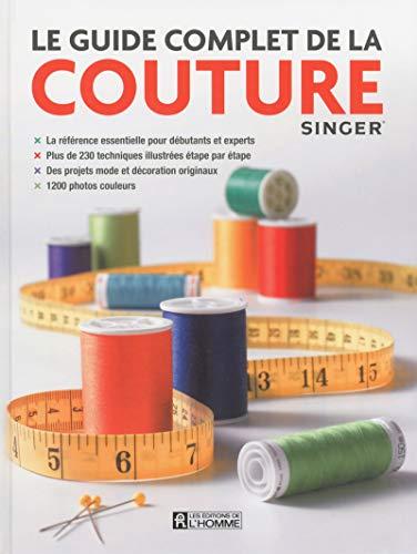Le guide complet de la couture: Auteur Pas d