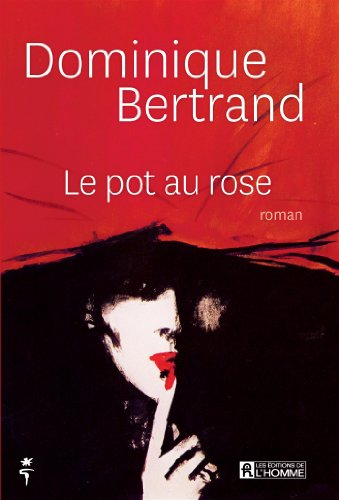 9782761936538: Le Pot au Rose
