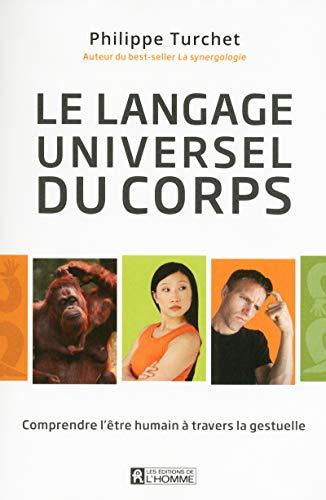 9782761936996: Le langage universel du corps