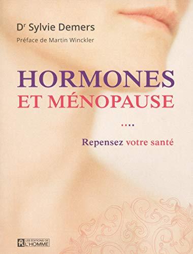 9782761937016: Hormones et ménopause : Repensez votre santé