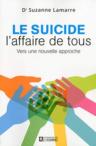 Le suicide, l'affaire de tous: Suzanne Lamarre