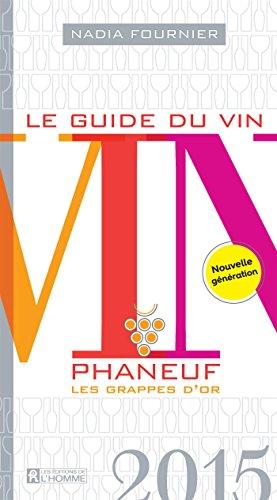Le Guide du Vin 2015 : Phaneuf: Fournier Nadia