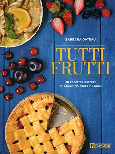 9782761940955: Tutti frutti