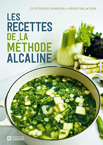 9782761941471: Les recettes de la méthode alcaline