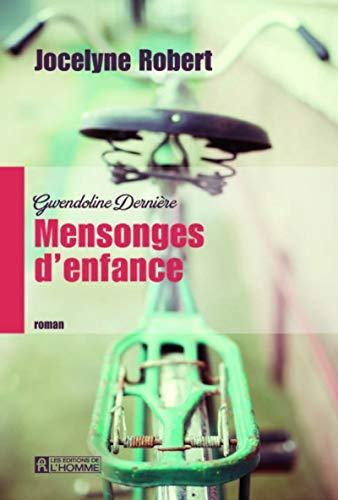 9782761942577: Gwendoline Derni�re - tome 1 Mensonges d'enfance