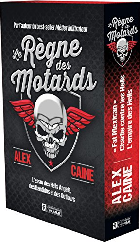 9782761942843: Le Règne des Motards : l' Essor des Hells Angels, des