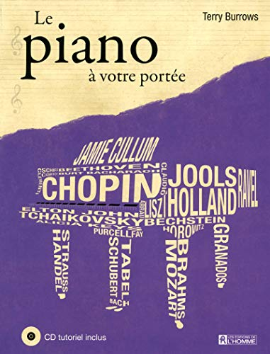 Le piano a votre portee + cd tutoriel inclus: Terry Burrows