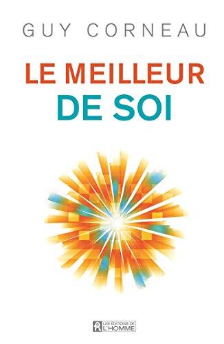 9782761943895: Meilleur de soi(Le) 2e éd.