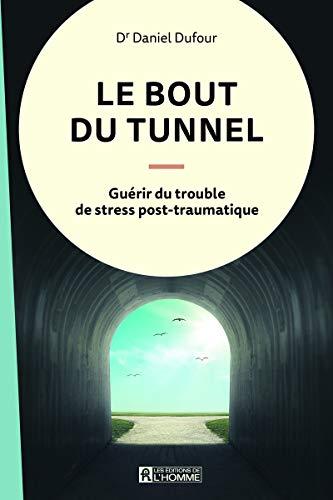9782761948401: Le bout du tunnel