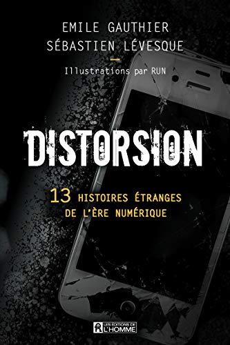 9782761951906: Distorsion