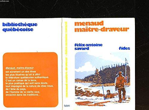 9782762108279: Menaud, maître-draveur (Bibliothèque québécoise)