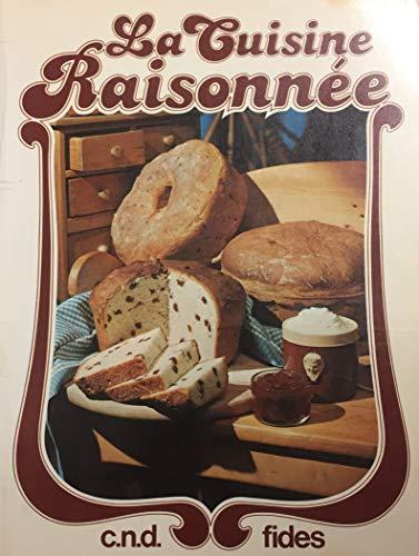 La Cuisine Raisonnee: Congregation De Notre-Dame