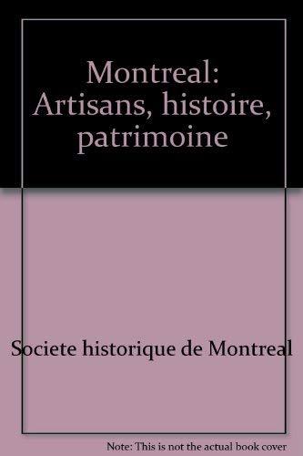 9782762109894: Montréal: Artisans, histoire, patrimoine (French Edition)