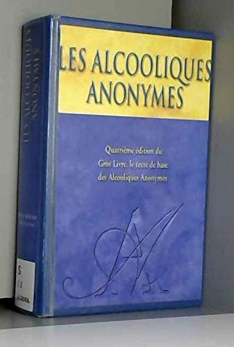 9782762115055: ALCOOLIQUES ANONYMES