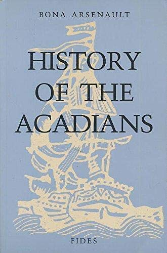 9782762117455: HISTORY OF THE ACADIANS