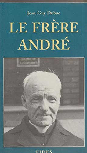 9782762119046: Le frere Andre