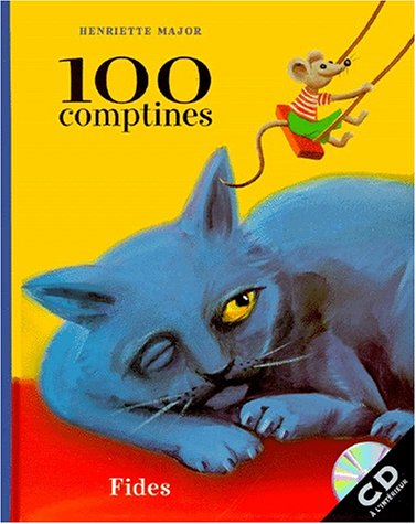100 Comptines: Henriette Major