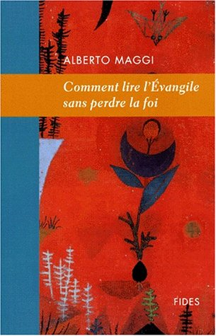 9782762120875: Comment lire l'Evangile sans perdre la foi