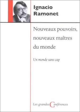 9782762123609: NOUVEAUX POUVOIRS NOUVEAUX MAITRES DU MONDE GC N.E.