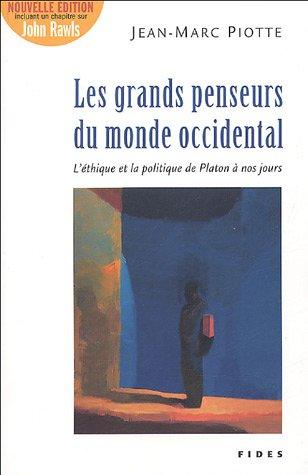 Les grands penseurs du monde occidental : Jean-Marc Piotte
