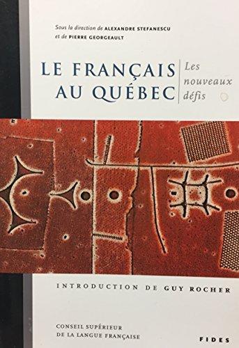 9782762126617: le francais au Québec- les nouveaux defis (Conseil supérieur de la langue francaise)