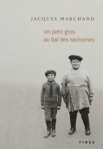 UN PETIT GROS AU BAL DES TACITURNES: MARCHAND JACQUES
