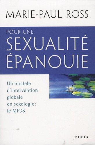 Pour une sexualité épanouie : Un modèle: Marie-Paul Ross