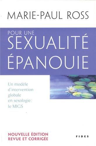 Pour une sexualité épanouie: Marie Paul Ross