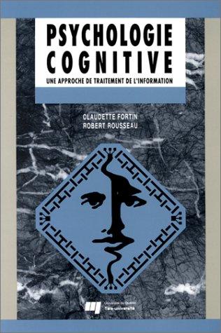 9782762400878: Psychologie cognitive: Une approche de traitement de l'information (French Edition)