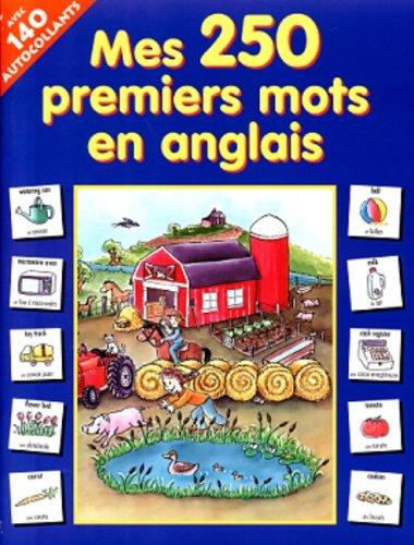 MES 250 PREMIERS MOTS ANGLAIS: Duchesne, Lucie