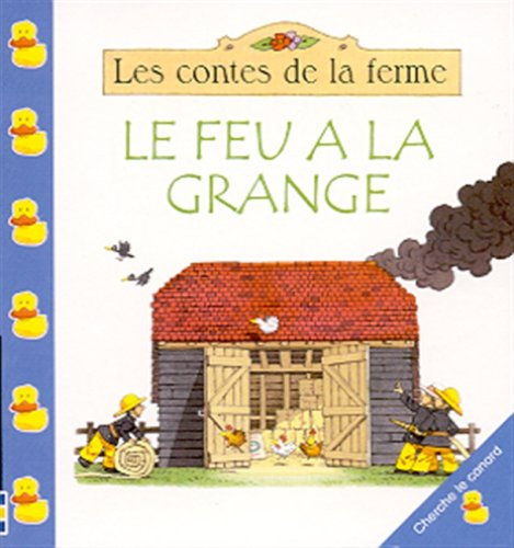 Le Feu A La Grange (French Edition, Paperback) (2762514010) by Heather Amery