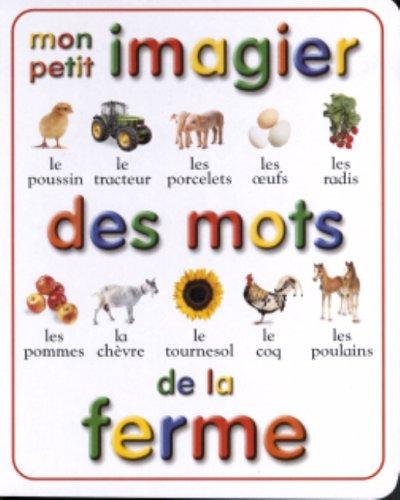 9782762514193: MON PETIT IMAGIER...MOTS DE FERME