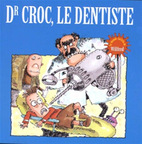 Dr croc, le dentiste: N/A