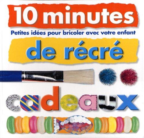 10 minutes de recre - cadeaux: N/A