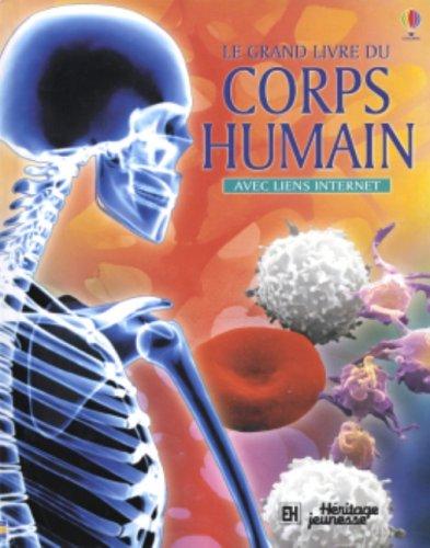 GRAND LIVRE.CORPS HUMAIN (LIENS INT): Claybourne, Anna