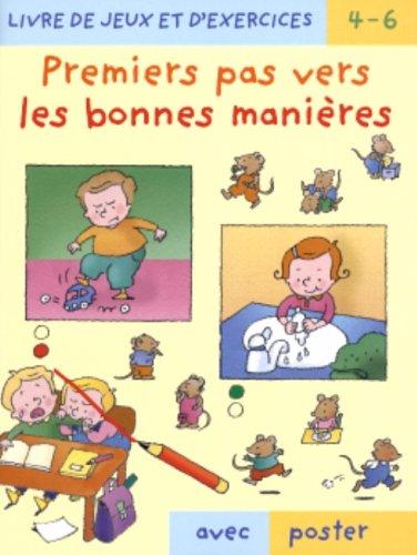 9782762523010: Premiers pas.. bonnes manieres + poster