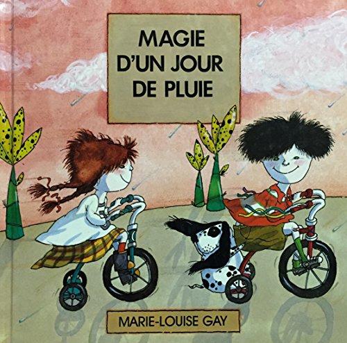 MAGIE D'UN JOUR DE PLUIE (2762525780) by Marie-Louise Gay