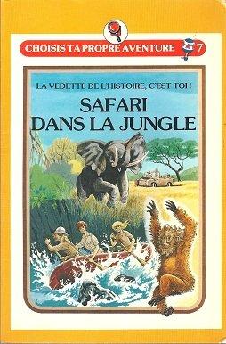 Safari dans la jungle: Edward Packard