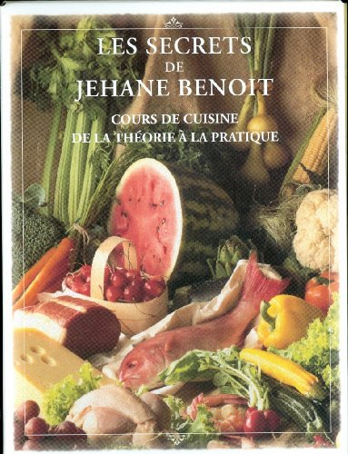 Les Secrets de Jehane Benoit: Jehane Benoit