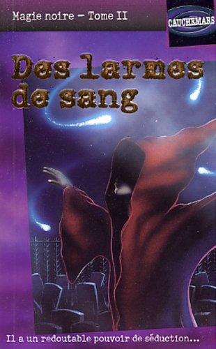 9782762562637: 007-MAGIE NOIRE T2-LARMES SANG