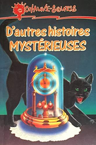 9782762565362: D'AUTRES HIST.MYSTERIEUSES