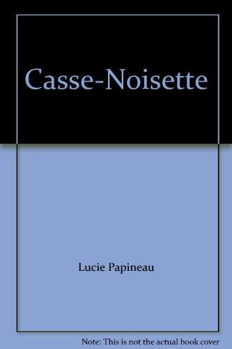 9782762586022: Casse-Noisette