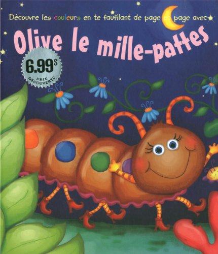 OLIVE, LE MILLE-PATTES: N/A