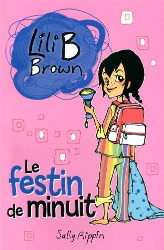 9782762591101: FESTIN DE MINUIT -LE
