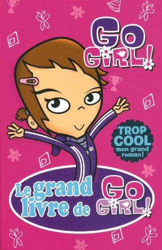 Grand Livre de Go Girl!: COLLECTIF