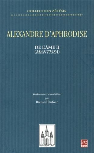 ALEXANDRE D APHRODISE DE L AME II: DUFOUR