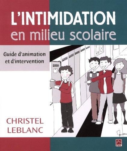 INTIMIDATION EN MILIEU SCOLAIRE -L-: LEBLANC