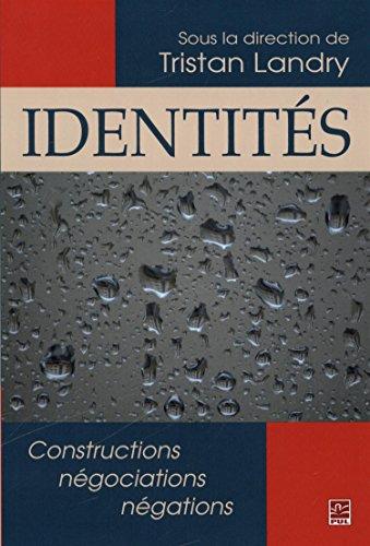 IDENTITES CONSTRUCTIONS NEGOCITIONS NEGA: LANDRY