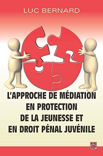 APPROCHE MEDIATION PROTECTION JEUNESSE E: BERNARD